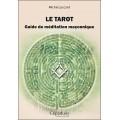 Le tarot, guide de méditation maçonnique